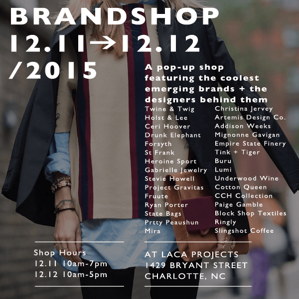 Brandshop's Two Day Pop-Up Shop