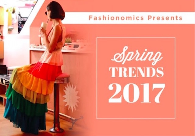 Fashionomics Presents Spring Trends 2017