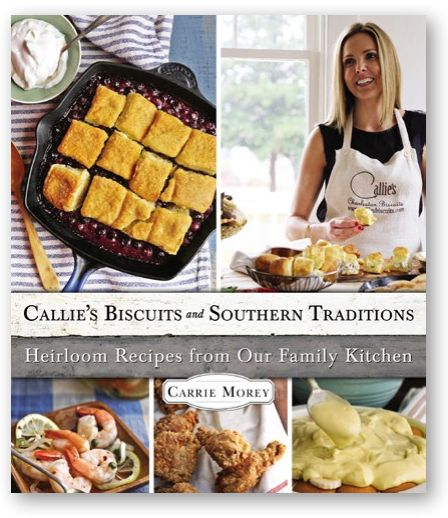Callie's Biscuits and Southern Traditions book