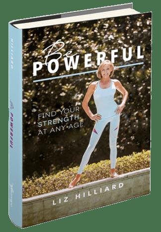 Be Powerful by Liz HIlliard
