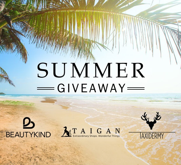 Summer Giveaway with BeautyKind, Taigan and Taxidermy